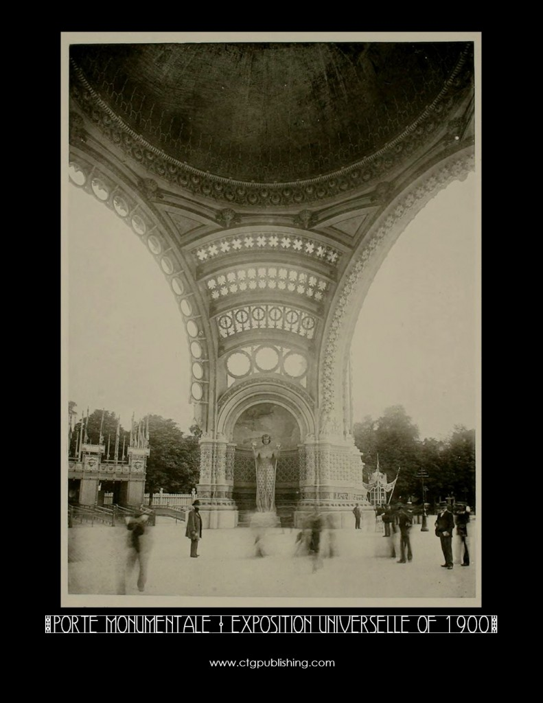 Porte Monumentale, Exposition Universelle of 1900 - Designed by Rene Binet